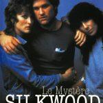 LE MYSTERE SILKWOOD