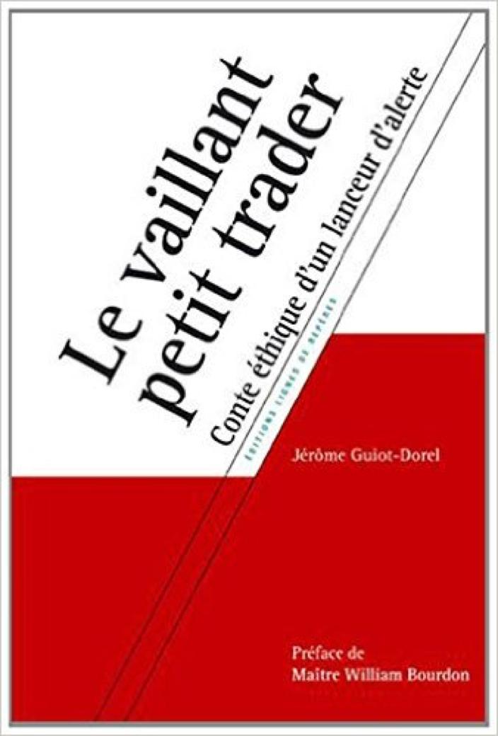 Le vaillant petit trader – Jérôme Guiot-Dorel
