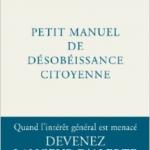 Petit manuel de désobéissance citoyenne – William Bourdon