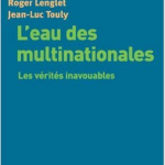 L'eau des multinationales : Les vérités inavouables – Roger Lenglet & Jean-Luc Touly