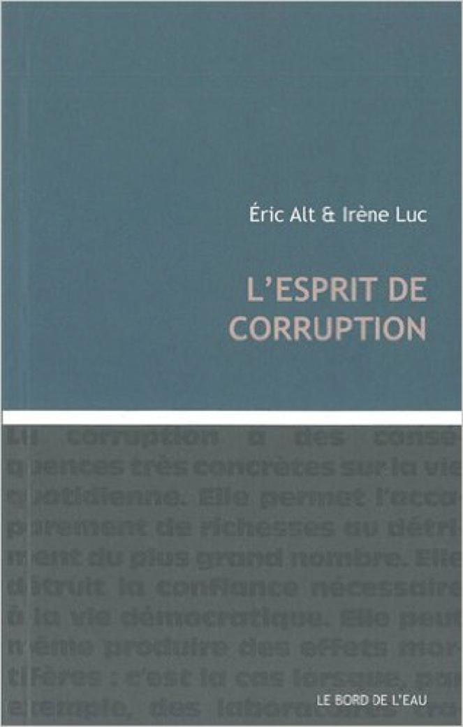 L'Esprit de corruption - Eric Alt & Irène Luc