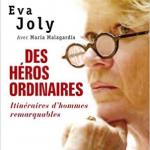 Des héros ordinaires – Eva Joly avec Maria Malagardis