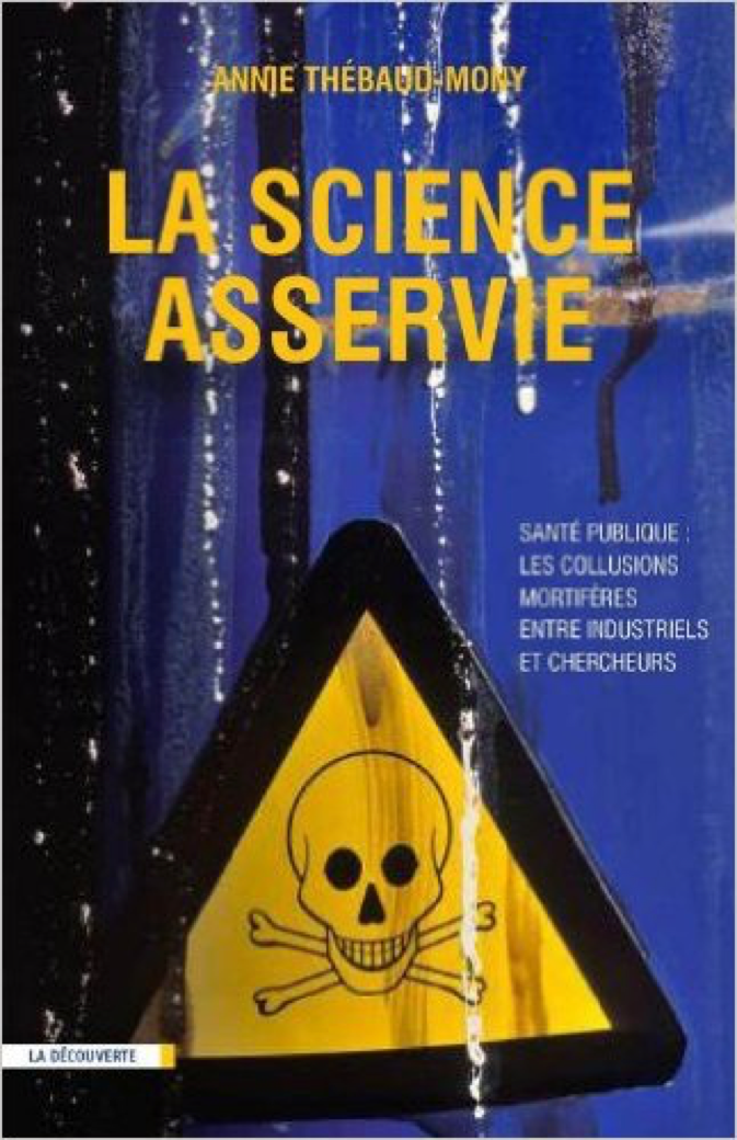 La science asservie – Annie THÉBAUD-MONY