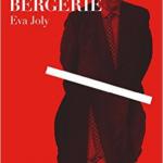 LE LOUP DANS LA BERGERIE – Eva Joly