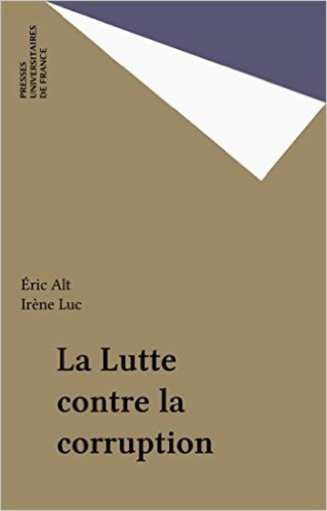 La lutte contre la corruption - Eric Alt & Irène Luc