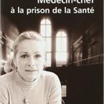 Médecin-chef à la prison de la santé – Véronique Vasseur