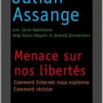 Menace sur nos libertés – Julian ASSANGE