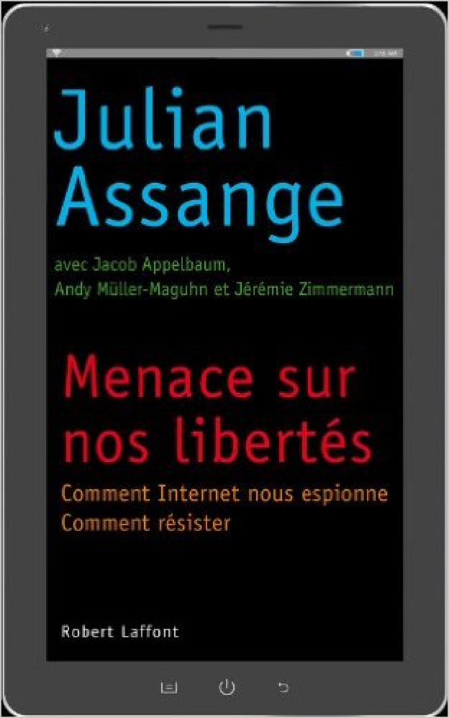 Menace sur nos libertés – Julian ASSANGE