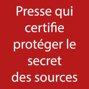 Médias qui garantissent le secret des sources