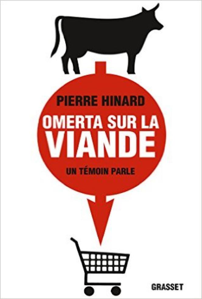 Omerta sur la viande – Pierre Hinard