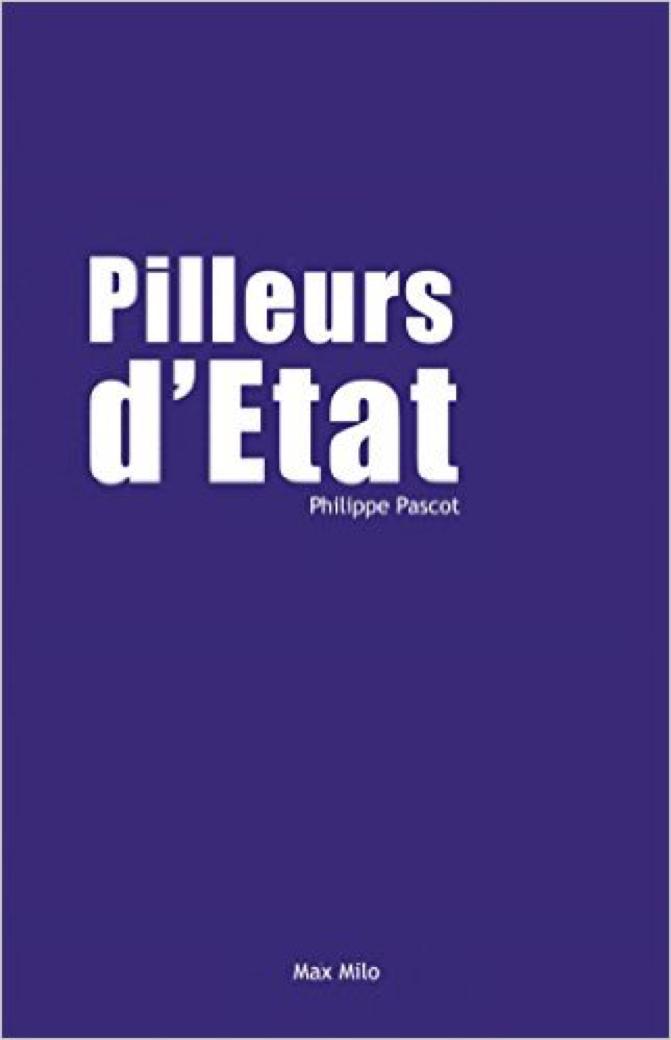 Pilleurs d'Etat – Philippe Pascot