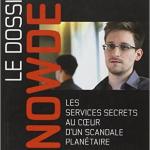 Le Dossier Snowden – Les services secrets au coeur d'un scandale planétaire – Luke Harding