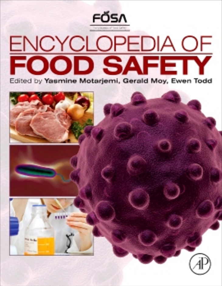 Encyclopedia of Food Safety, 1st Edition - Yasmine Motarjemi, Gérald Moy & Ewan Todd