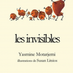 Les invisibles – Yasmine Motarjemi
