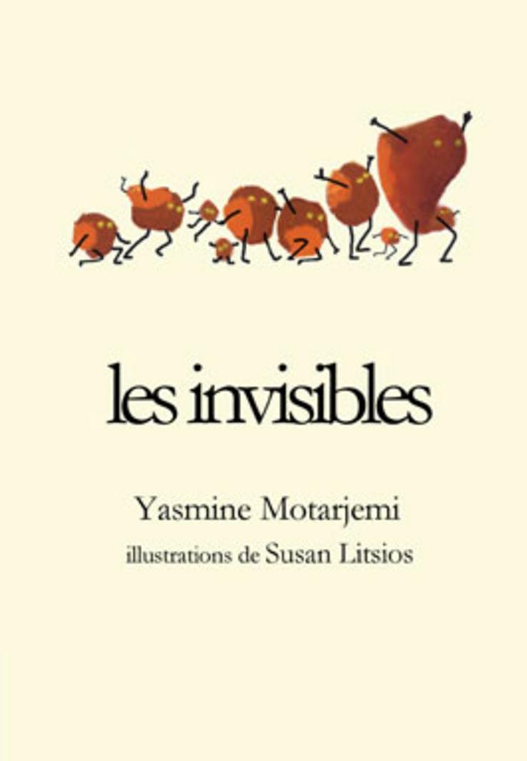 Les invisibles - Yasmine Motarjemi