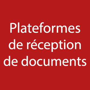Plateformes qui réceptionnent les documents