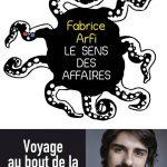 Le sens des affaires : voyage au bout de la corruption –  Fabrice Arfi